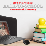 Brothers Gives Back Chromebook Giveaway 2020